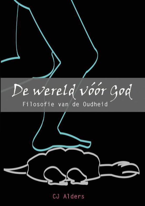 De wereld voor God - C.J. Alders   Fthsonline.com