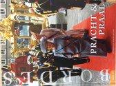 Ons Koningshuis boek 4   Pracht en Praal