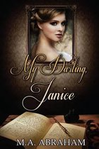 My Darling, Janice