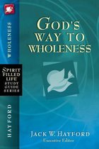 God's Way to Wholeness