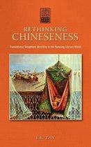 Rethinking Chineseness