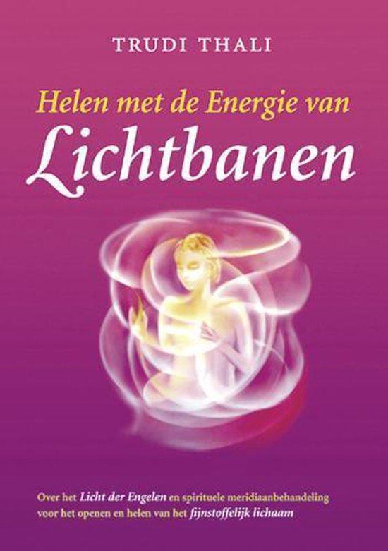 Helen met de Energie van Lichtbanen - T. Thali   Fthsonline.com