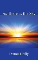 As There as the Sky