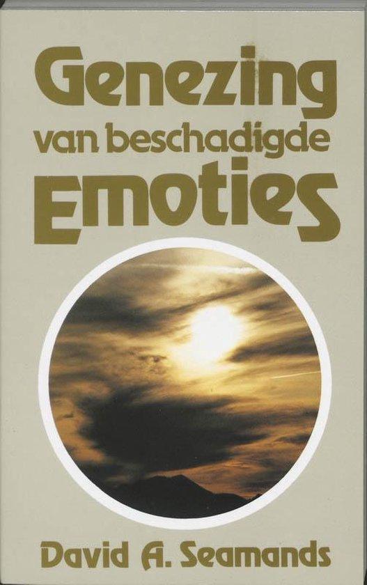 Genezing van beschadigde emoties - D.A. Seamands |