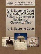 U.S. Supreme Court Transcript of Record Pelton V. Commercial Nat Bank of Cleveland, Ohio