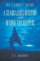 A Stargazer's Question and Beyond the Ecliptic