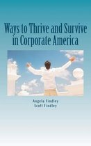 Ways to Thrive and Survive in Corporate America
