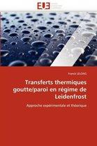 Transferts Thermiques Goutte/Paroi En R�gime de Leidenfrost