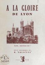 À la gloire de Lyon