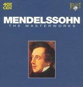 Mendelssohn: The Masterworks
