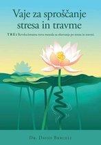 Vaje za sproscanje stresa in travme, TRE