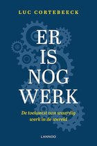 Er is nog werk