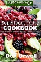 Superfoods Today Cookbook