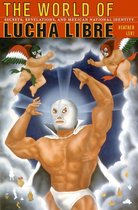 The World of Lucha Libre