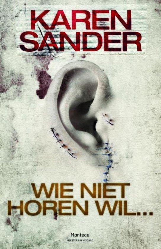 Wie niet horen wil - Karen Sander  
