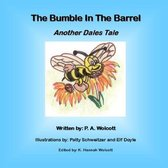 The Bumble In The Barrel