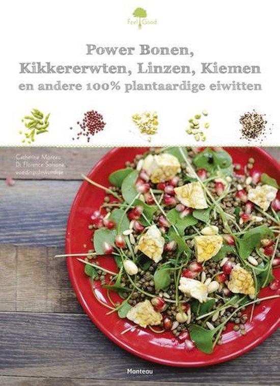 Feel good! 0 - Power bonen, kikkererwten, linzen, kiemen en andere plantaardige eiwitten - Catherine Moreau pdf epub