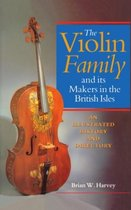 The Violin Family and its Makers in the British Isles
