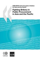 Fighting Bribery in Public Procurement in Asia and the Pacific