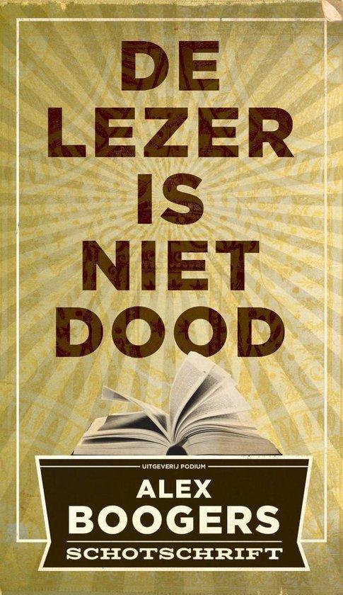 De lezer is niet dood - Alex Boogers pdf epub