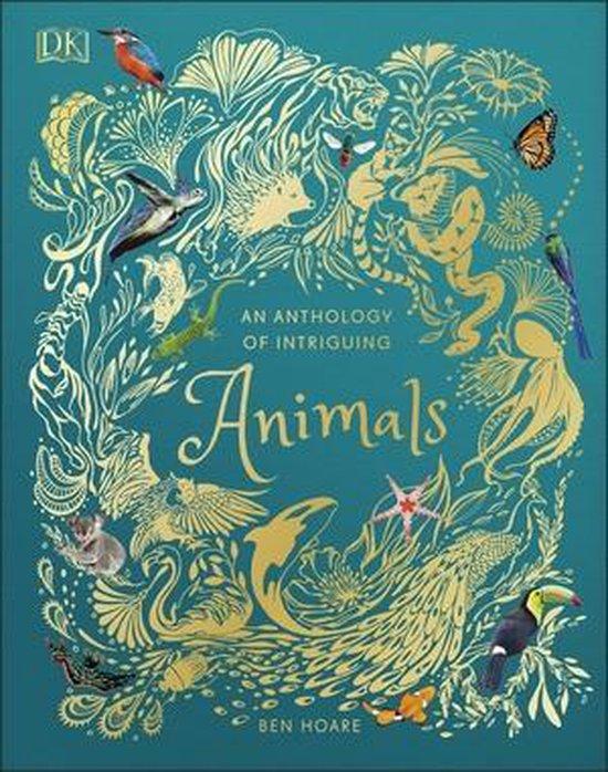 Boek cover An Anthology of Intriguing Animals van Ben Hoare (Hardcover)