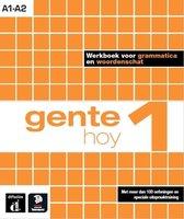 Gente hoy 1 Werkboek voor grammatica en woordenschat