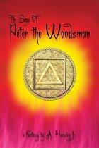 The Saga Of Peter The Woodsman