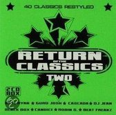 Various - Return Of The Classics Two