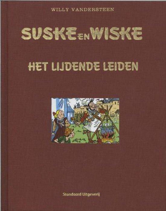 Luxe Suske En Wiske / Het Lijdende Leiden - Willy Vandersteen |