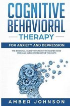 Cognitive Behavioral Therapy for Anxiety and Depression