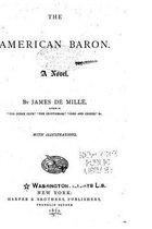 The American Baron, a Novel