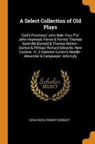 A Select Collection of Old Plays