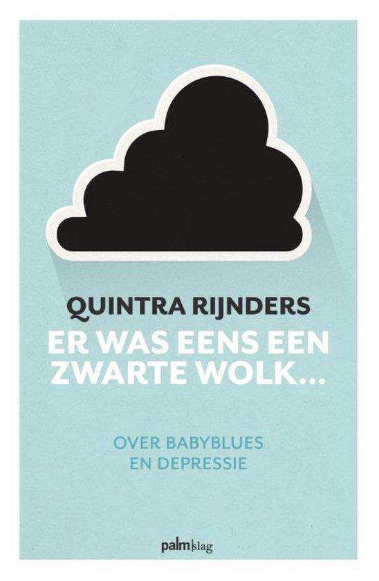 Er was eens een zwarte wolk... - Quintra Rijnders  