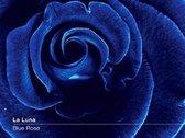 La Luna - Blue Rose