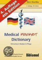 Medical Pocket Dictionary. Wörterbuch Medizin und Pflege. Deutsch/Englisch - English/German