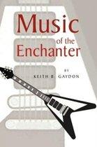 Boek cover Music of the Enchanter van Keith B. Gaydon