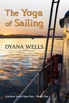 The Yoga of Sailing
