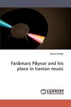Far Marz P Yvar and His Place in Iranian Music