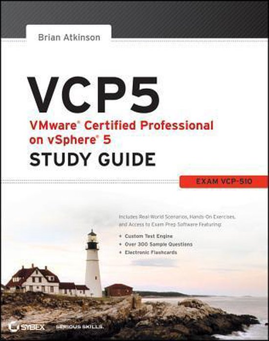 VCP5 VMware Certified Professional on VSphere 5 Study Guide