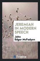 Jeremiah in Modern Speech
