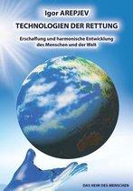 Technologien Der Rettung - Erschaffung Und Harmonische Entwicklung Des Menschen Und Der Welt (Buch5)