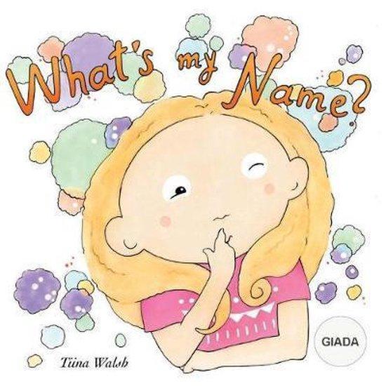 What's My Name? Giada