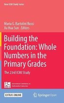 Building the Foundation: Whole Numbers in the Primary Grades