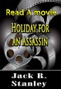 Holiday For An Assassin
