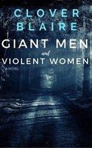 Giant Men and Violent Women