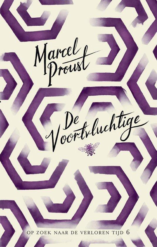 Op zoek naar de verloren tijd 6 - De voortvluchtige - Marcel Proust |