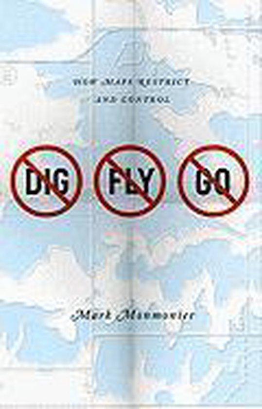 Boek cover No Dig, No Fly, No Go van Mark Monmonier (Paperback)