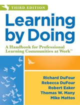 Learning by Doing: A Handbook for Professional Learning Communities at Work , Third Edition