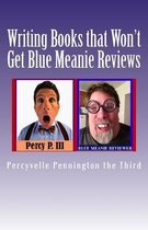 Writing Books That Won't Get Blue Meanie Reviews