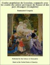 Contes populaires de Lorraine, comparés avec les contes des autres provinces de France et des pays étrangers (Complete)